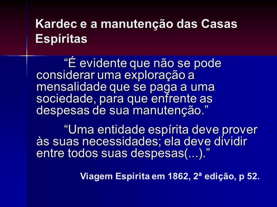 Kardec e a manutenção das Casas Espíritas