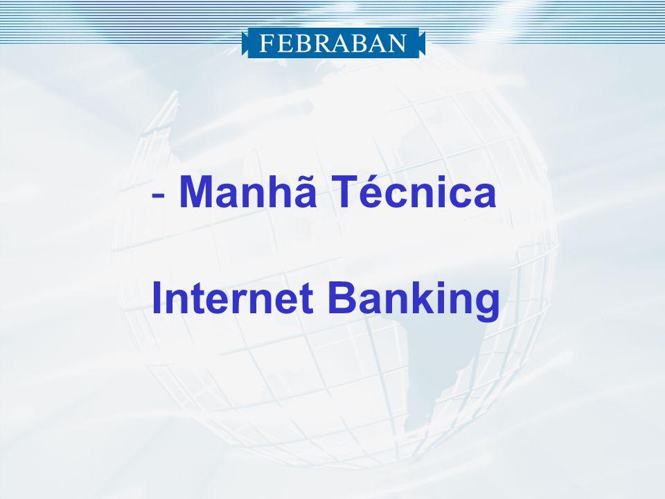 Manhã Técnica Internet Banking