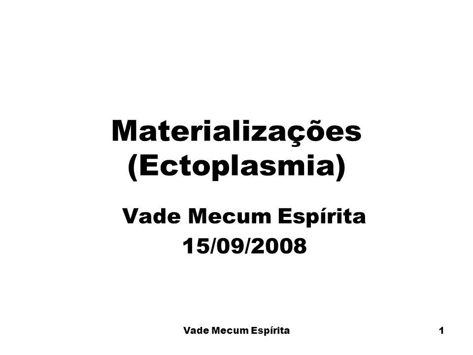 Materializações (Ectoplasmia)