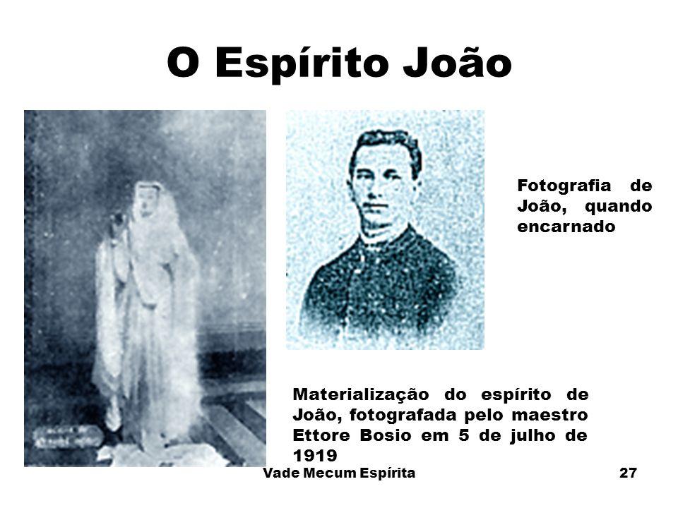 O Espírito João Fotografia de João, quando encarnado