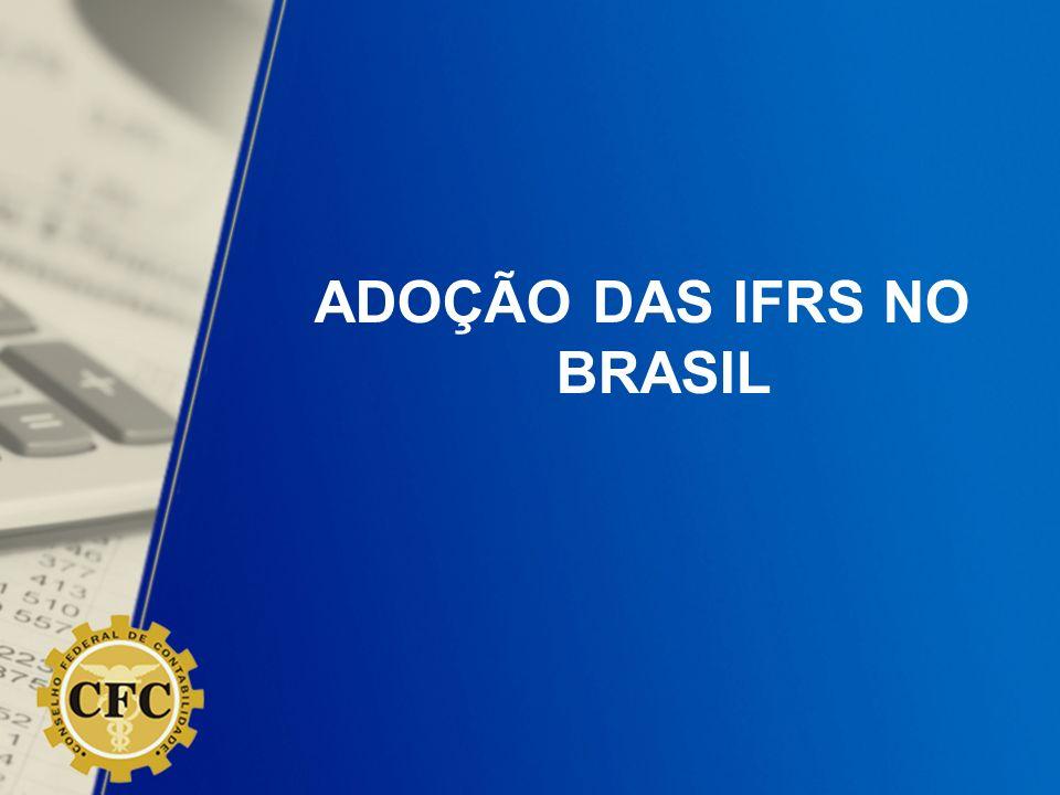 ADOÇÃO DAS IFRS NO BRASIL