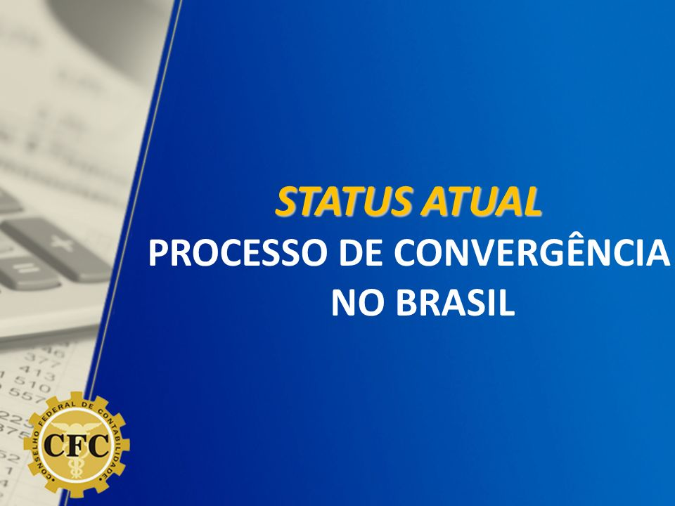 PROCESSO DE CONVERGÊNCIA NO BRASIL