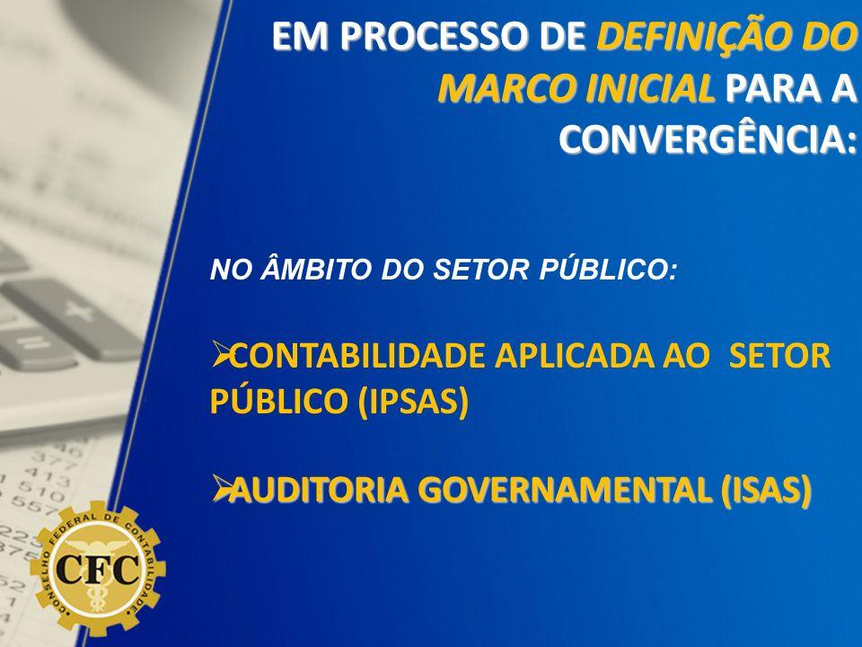 EM PROCESSO DE DEFINIÇÃO DO MARCO INICIAL PARA A CONVERGÊNCIA:
