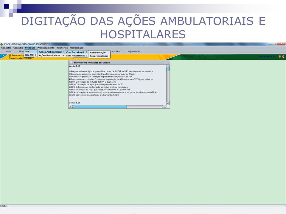 DIGITAÇÃO DAS AÇÕES AMBULATORIAIS E HOSPITALARES