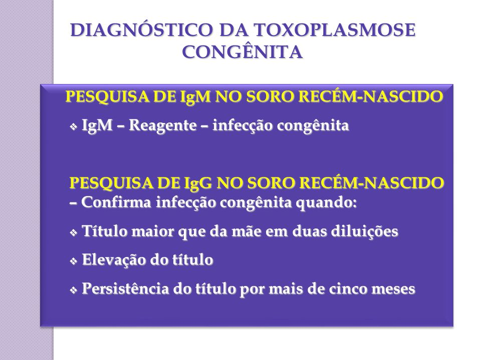 DIAGNÓSTICO DA TOXOPLASMOSE CONGÊNITA