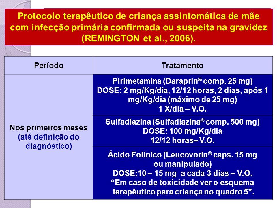 Protocolo terapêutico de criança assintomática de mãe com infecção primária confirmada ou suspeita na gravidez