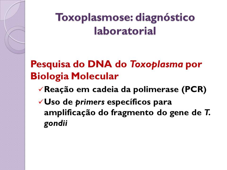 Toxoplasmose: diagnóstico laboratorial