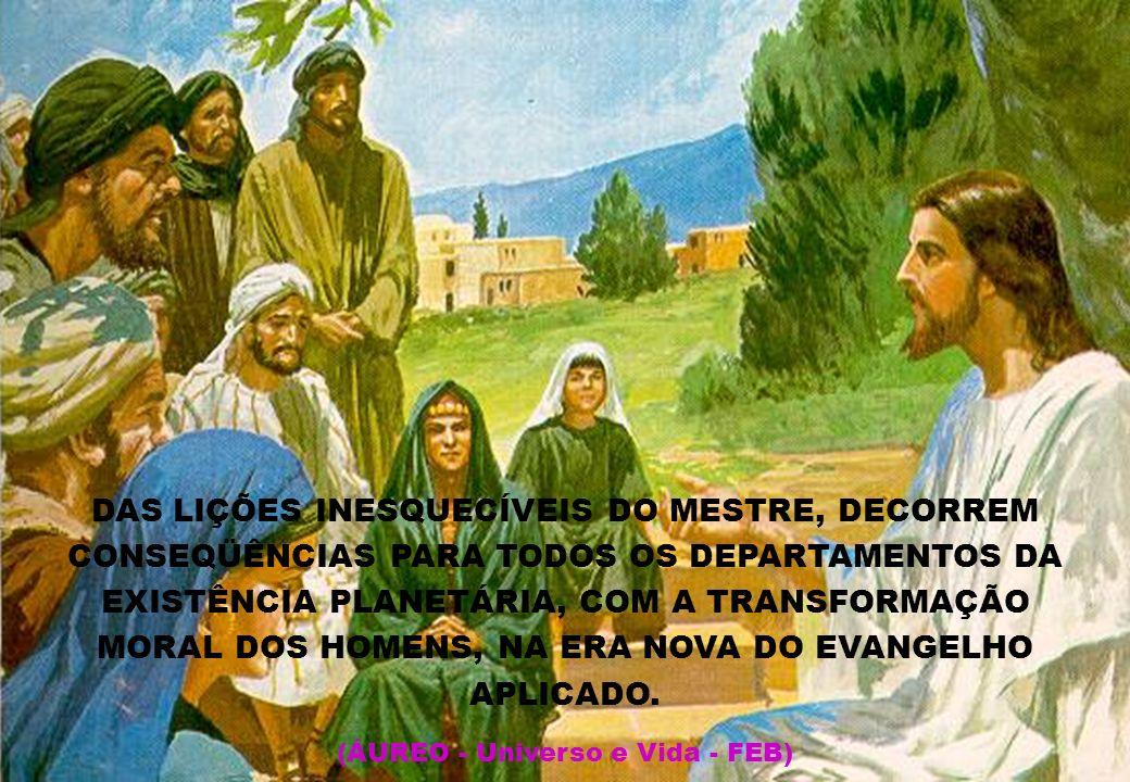OS ENSINAMENTOS DO CRISTO (ÁUREO - Universo e Vida - FEB)