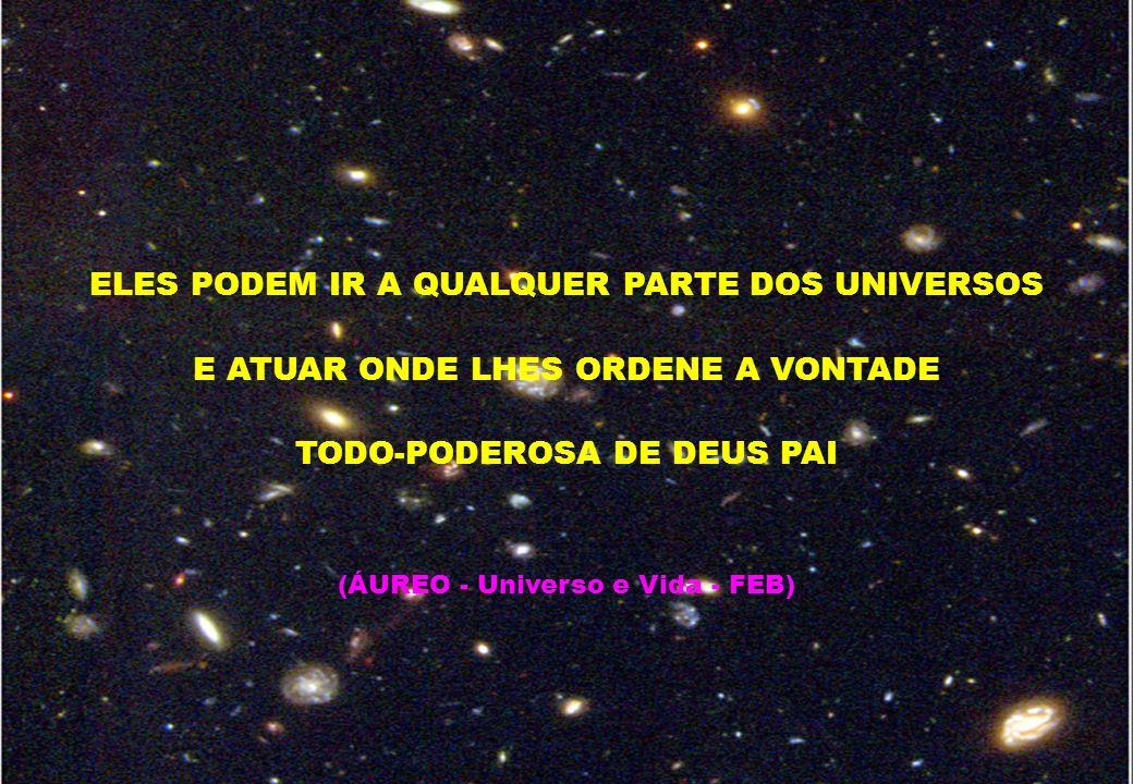 ELES PODEM IR A QUALQUER PARTE DOS UNIVERSOS