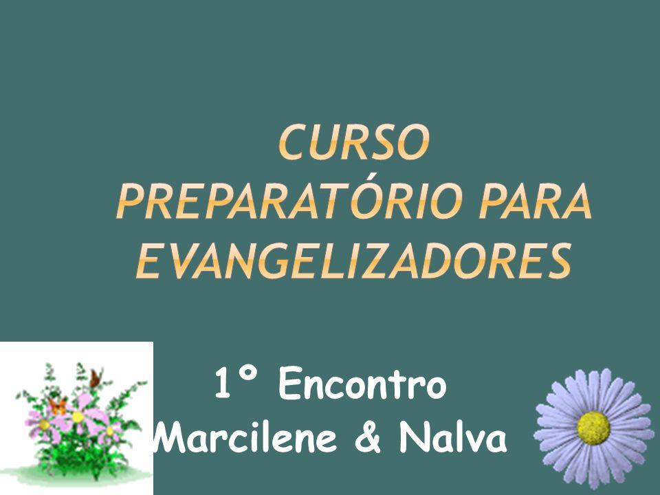 CURSO PREPARATÓRIO PARA EVANGELIZADORES