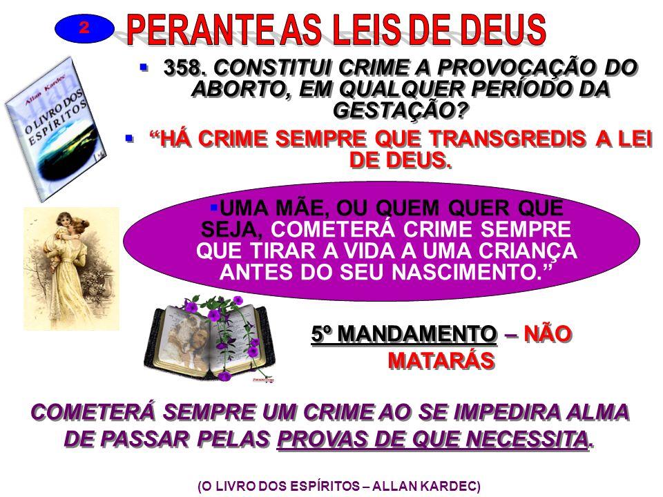 HÁ CRIME SEMPRE QUE TRANSGREDIS A LEI DE DEUS.