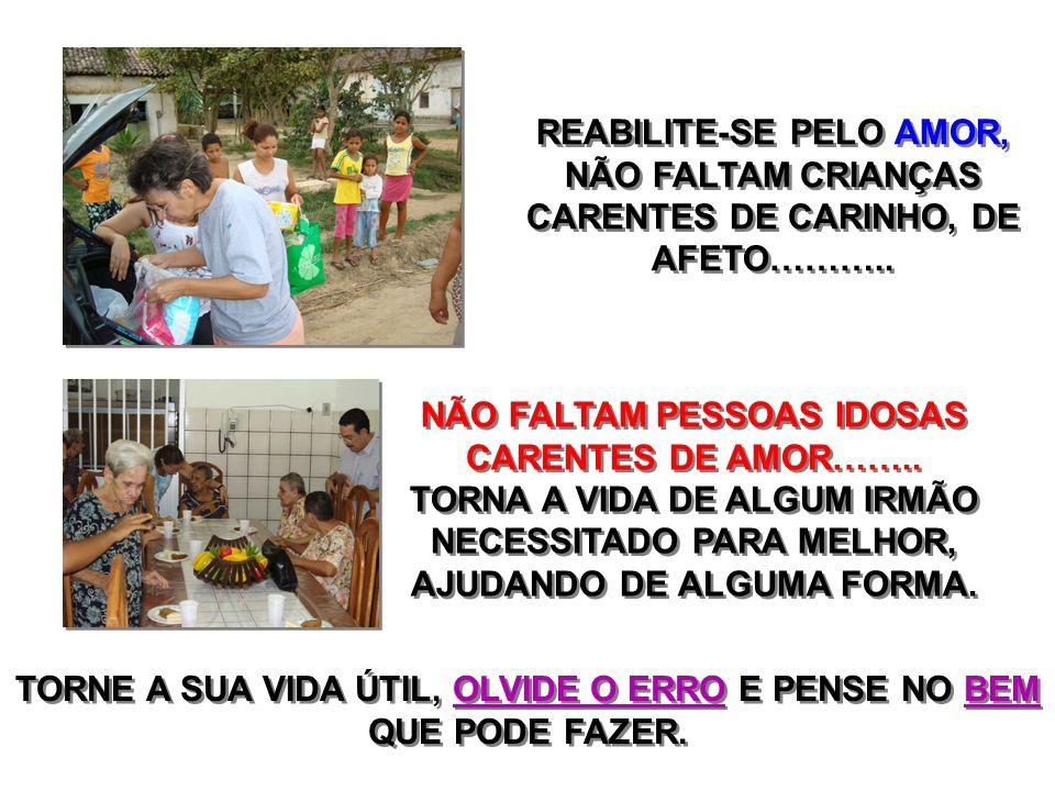REABILITE-SE PELO AMOR,