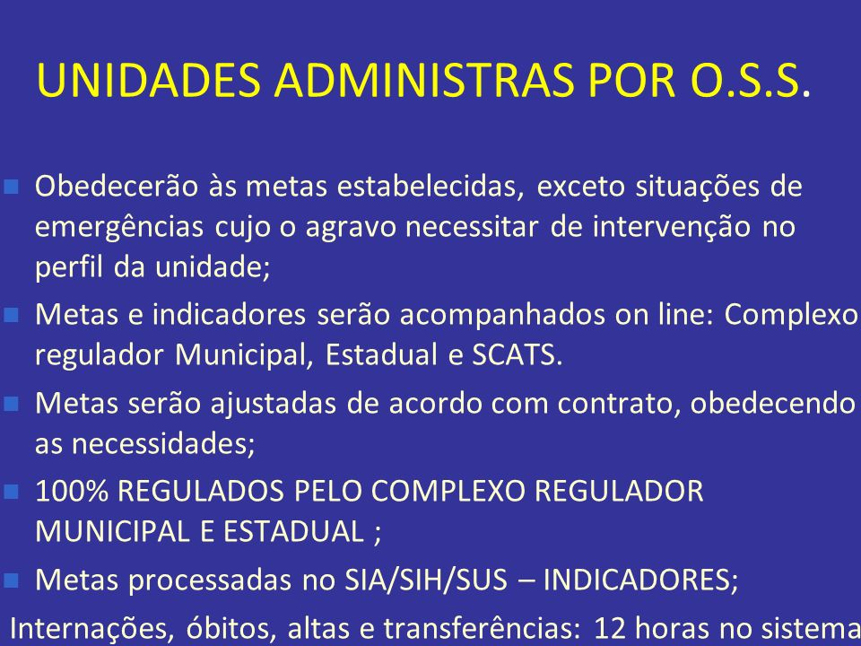 UNIDADES ADMINISTRAS POR O.S.S.