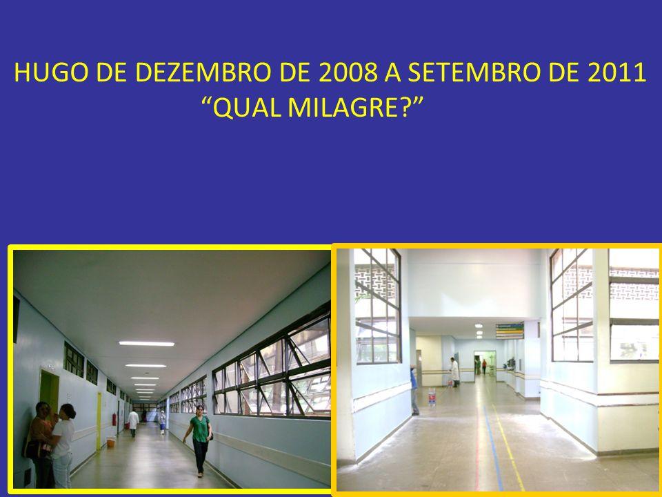 HUGO DE DEZEMBRO DE 2008 A SETEMBRO DE 2011 QUAL MILAGRE