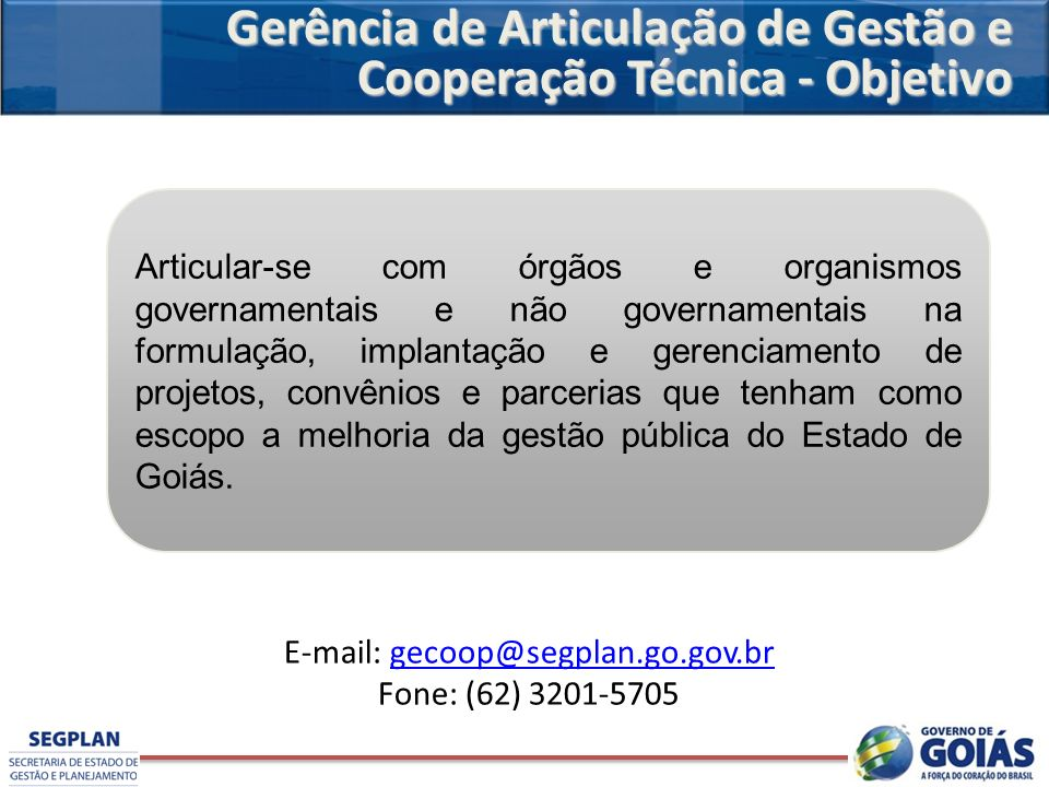 E-mail: gecoop@segplan.go.gov.br