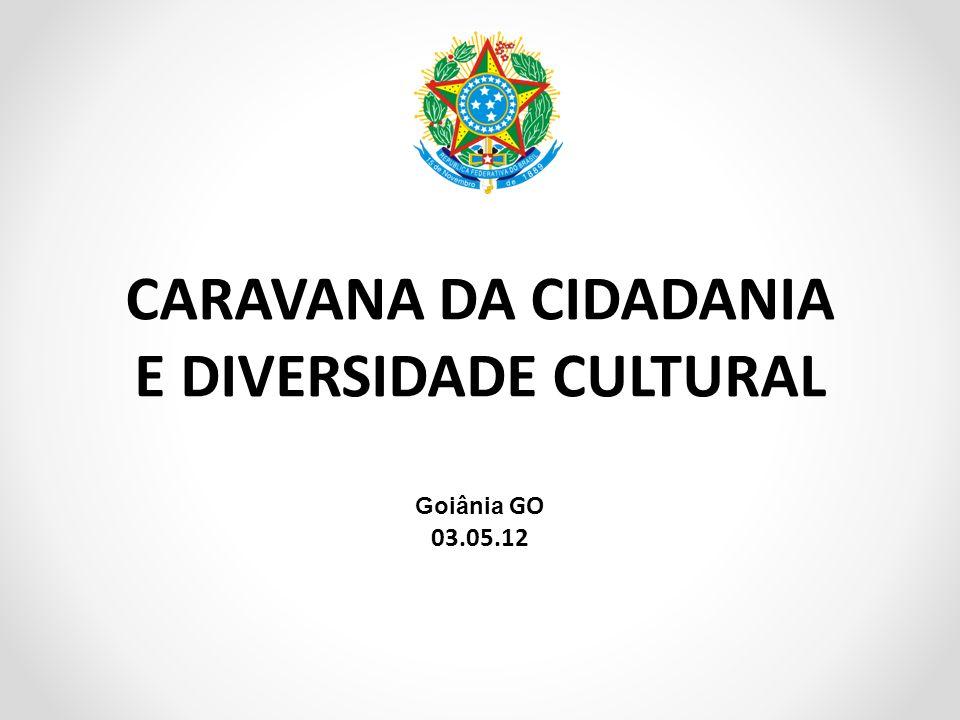 CARAVANA DA CIDADANIA E DIVERSIDADE CULTURAL