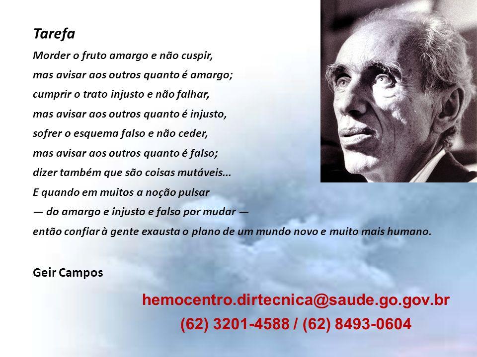 hemocentro.dirtecnica@saude.go.gov.br (62) 3201-4588 / (62) 8493-0604