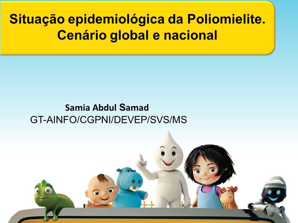 Situação epidemiológica da Poliomielite. Cenário global e nacional