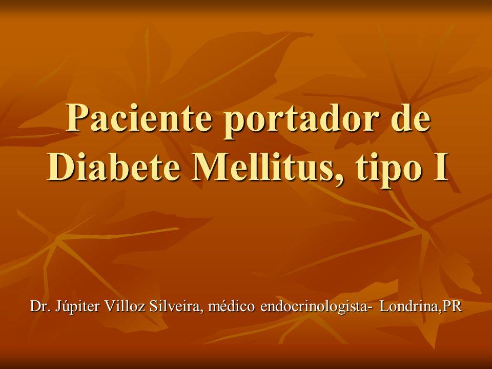 Paciente portador de Diabete Mellitus, tipo I