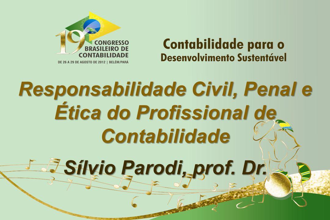Responsabilidade Civil, Penal e Ética do Profissional de Contabilidade