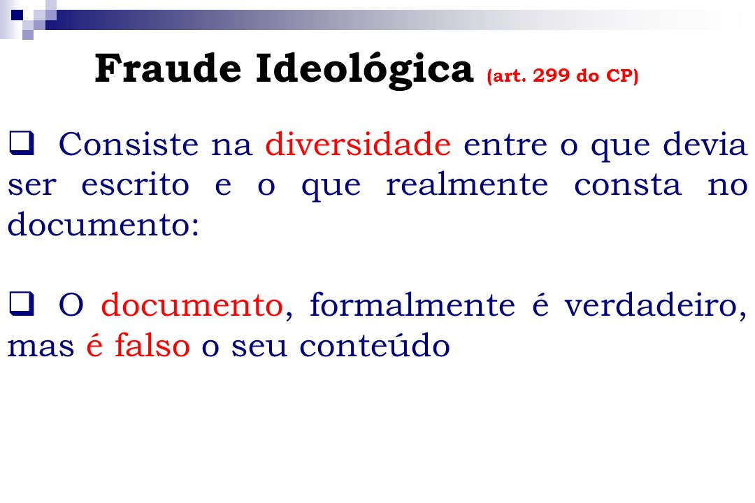 Fraude Ideológica (art. 299 do CP)