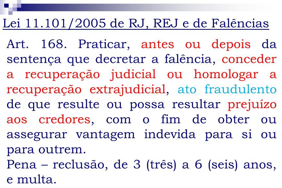 Lei 11.101/2005 de RJ, REJ e de Falências