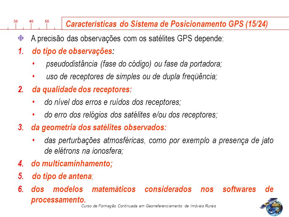 Características do Sistema de Posicionamento GPS (15/24)