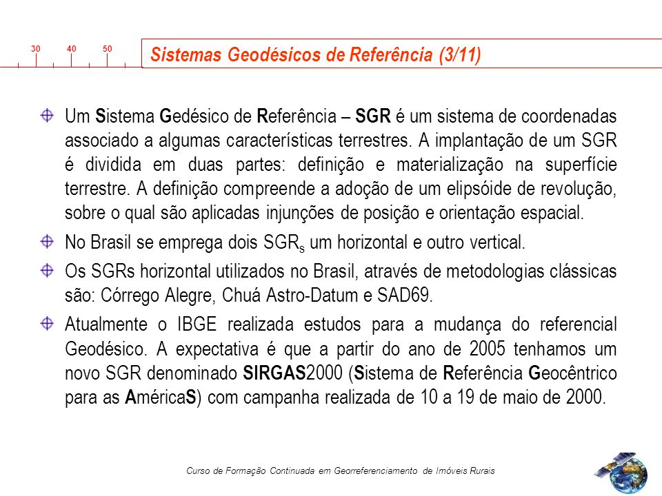 Sistemas Geodésicos de Referência (3/11)