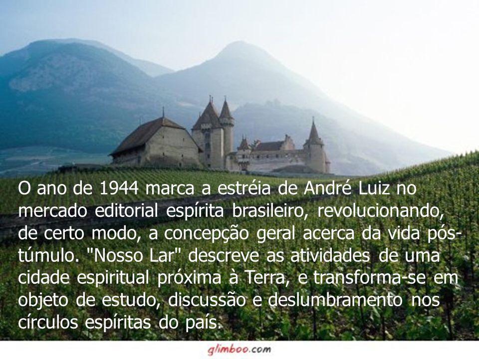 O ano de 1944 marca a estréia de André Luiz no mercado editorial espírita brasileiro, revolucionando, de certo modo, a concepção geral acerca da vida pós-túmulo.