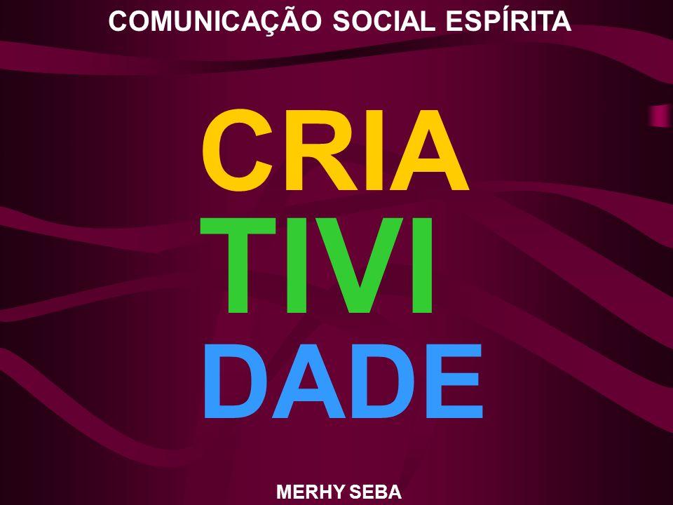 COMUNICAÇÃO SOCIAL ESPÍRITA