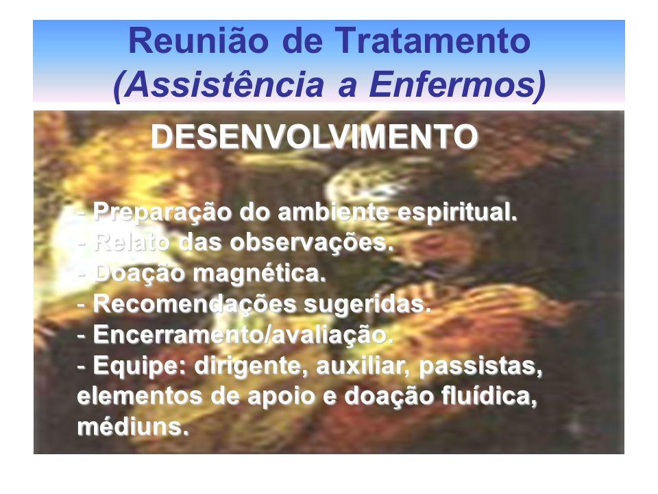 Reunião de Tratamento (Assistência a Enfermos)