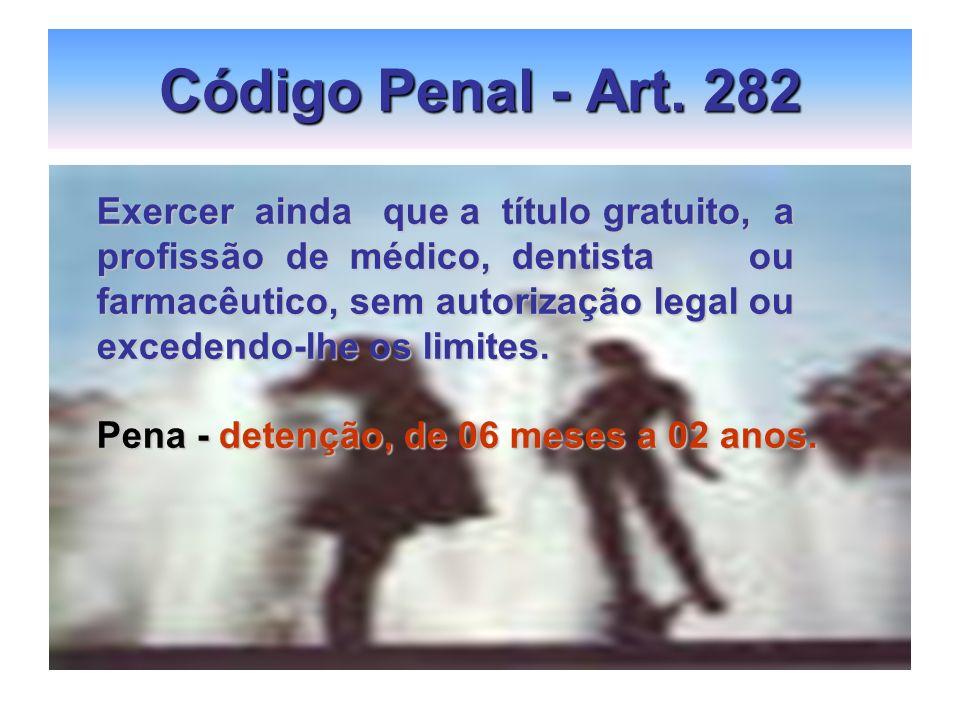 Código Penal - Art. 282