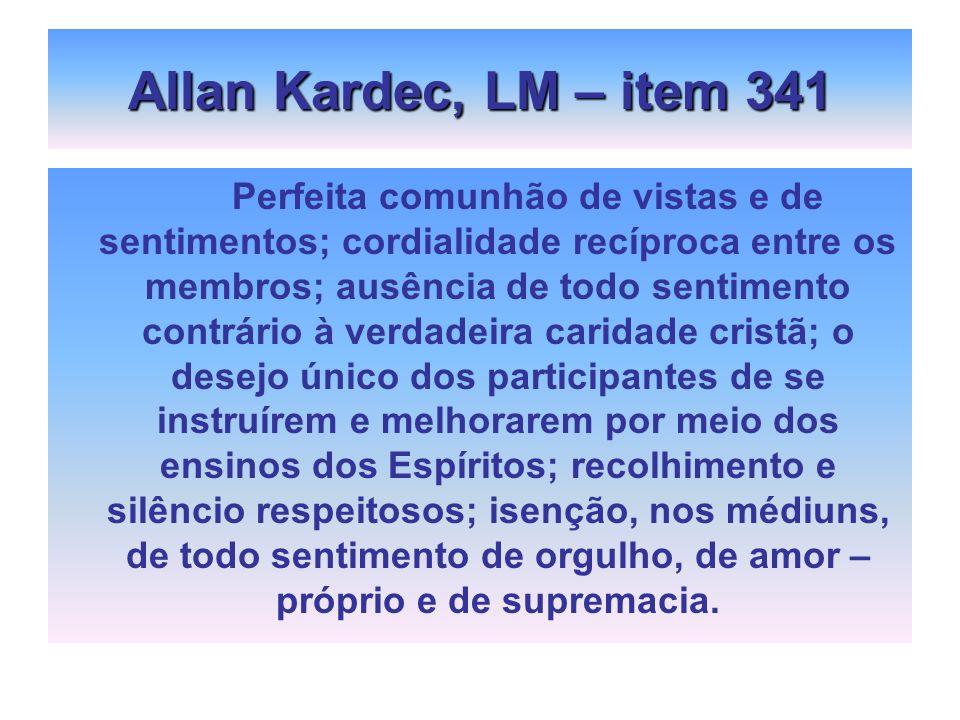 Allan Kardec, LM – item 341