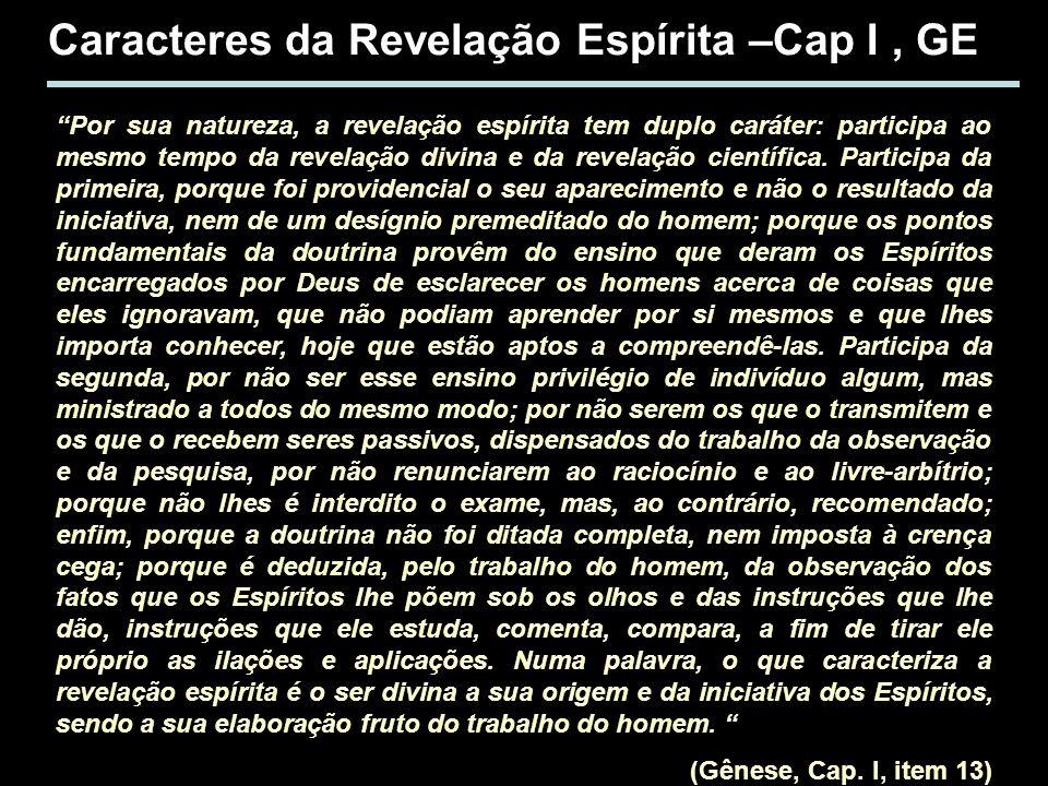 Caracteres da Revelação Espírita –Cap I , GE