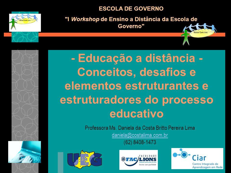 I Workshop de Ensino a Distância da Escola de Governo