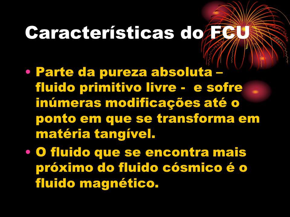 Características do FCU