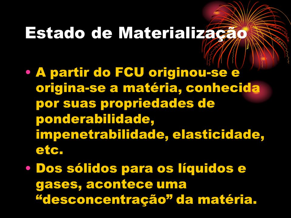 Estado de Materialização
