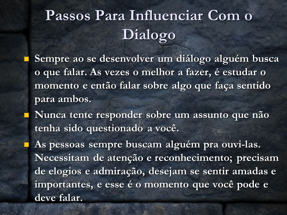 Passos Para Influenciar Com o Dialogo