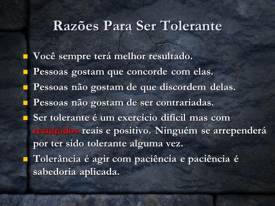 Razões Para Ser Tolerante