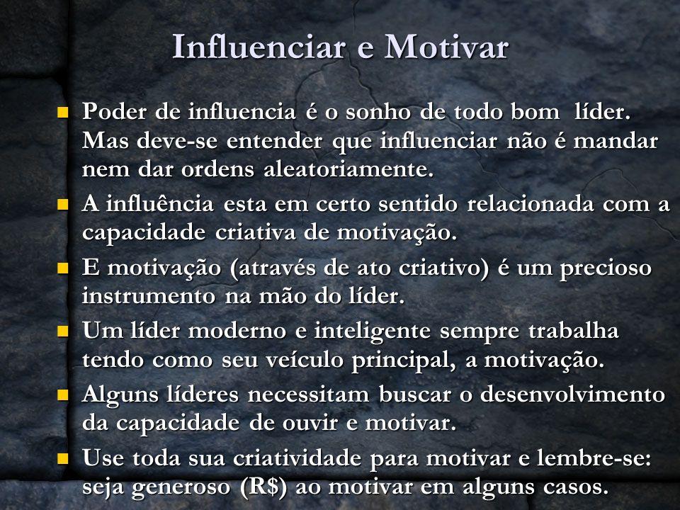 Influenciar e Motivar
