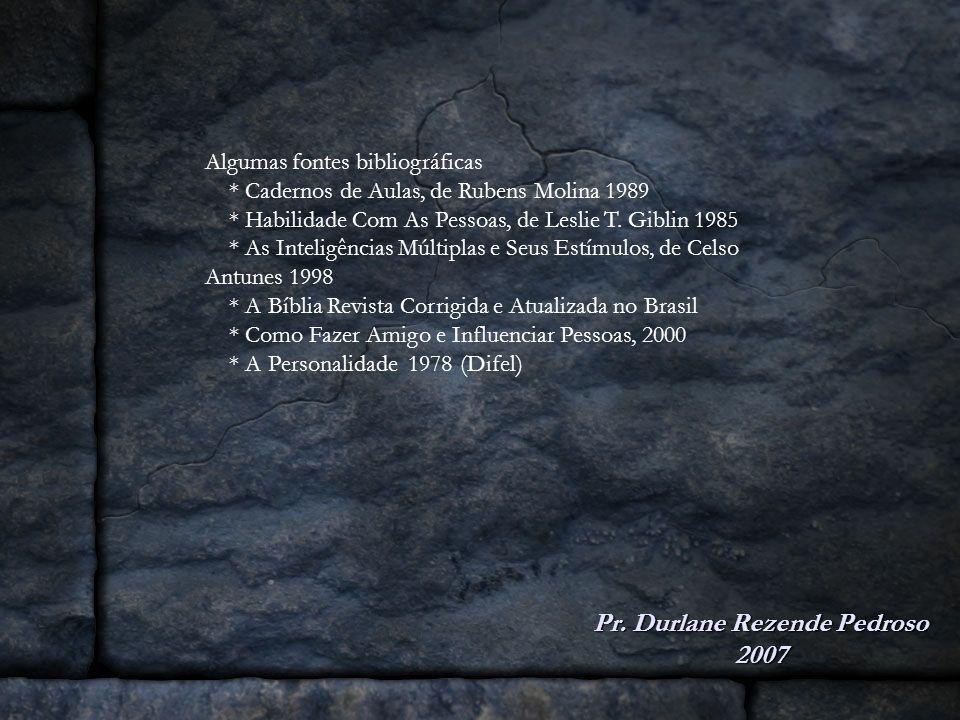 Pr. Durlane Rezende Pedroso 2007
