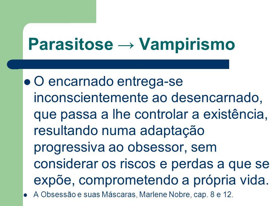 Parasitose → Vampirismo