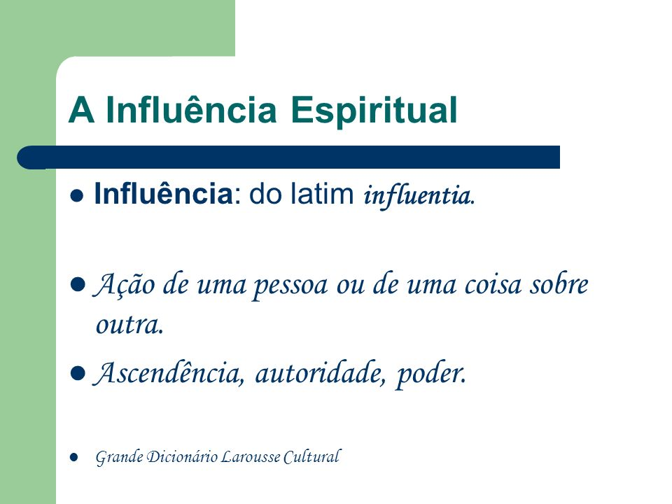 A Influência Espiritual