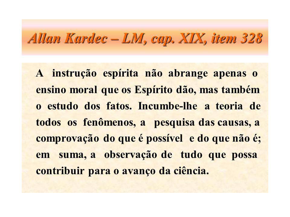 Allan Kardec – LM, cap. XIX, item 328