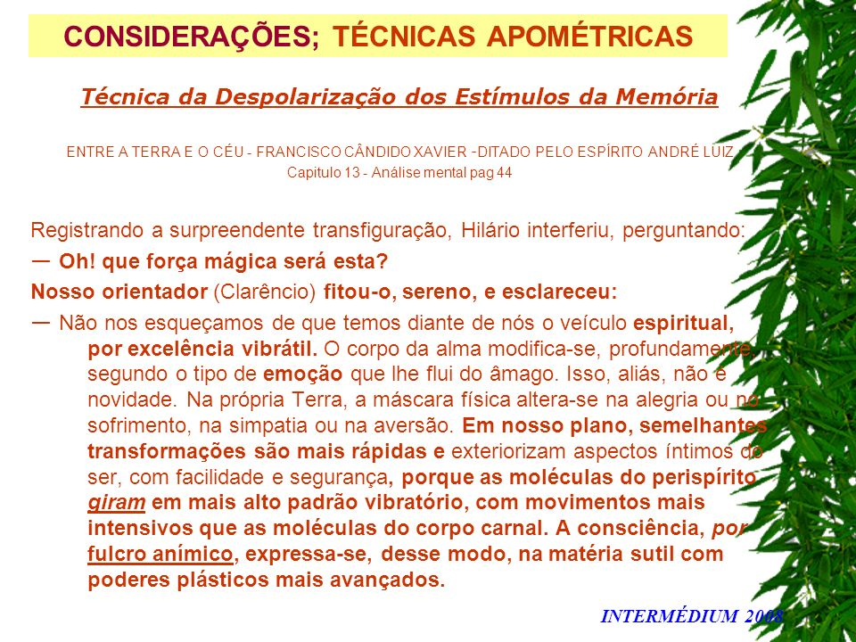 CONSIDERAÇÕES; TÉCNICAS APOMÉTRICAS