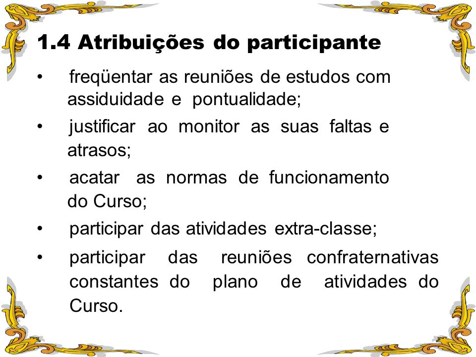 1.4 Atribuições do participante