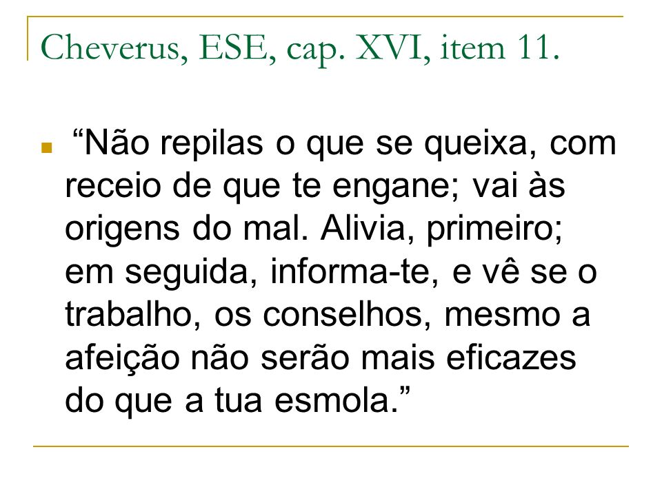 Cheverus, ESE, cap. XVI, item 11.