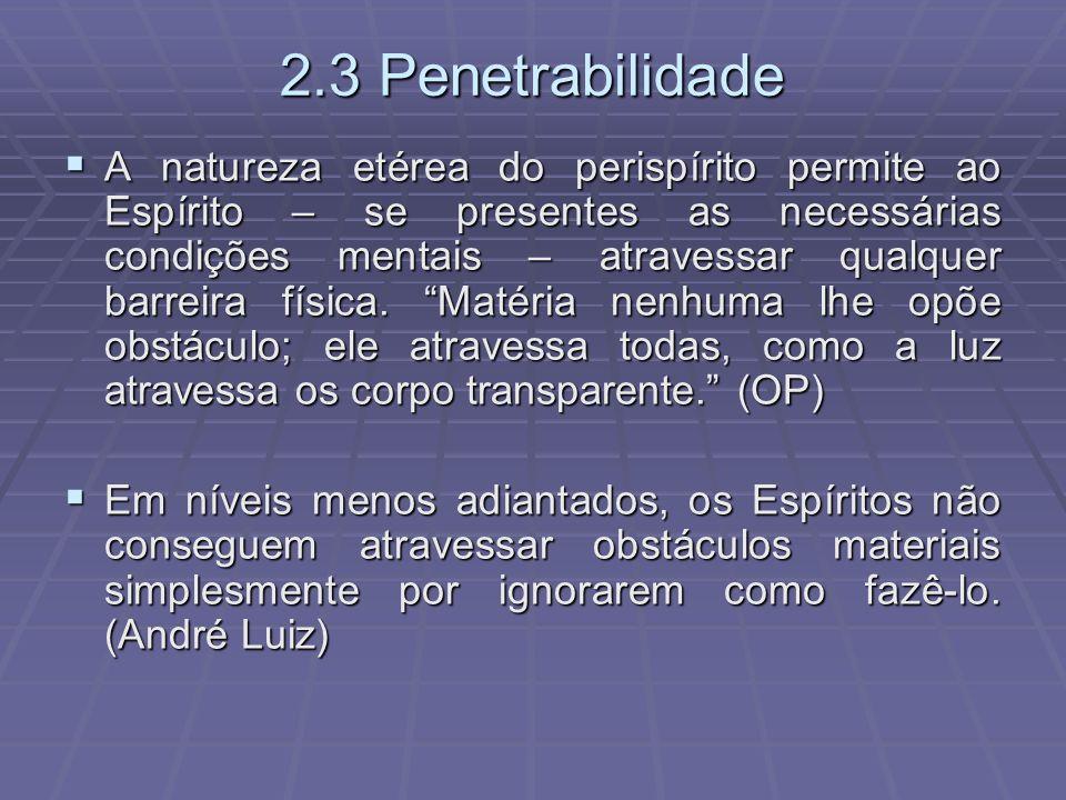 2.3 Penetrabilidade