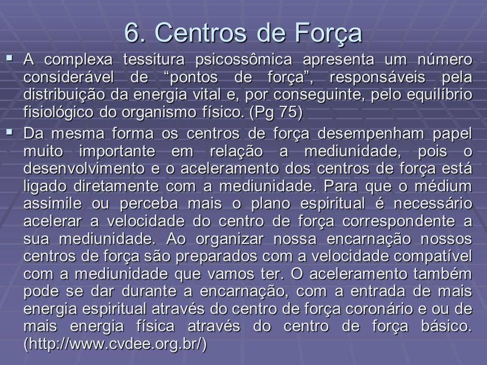 6. Centros de Força