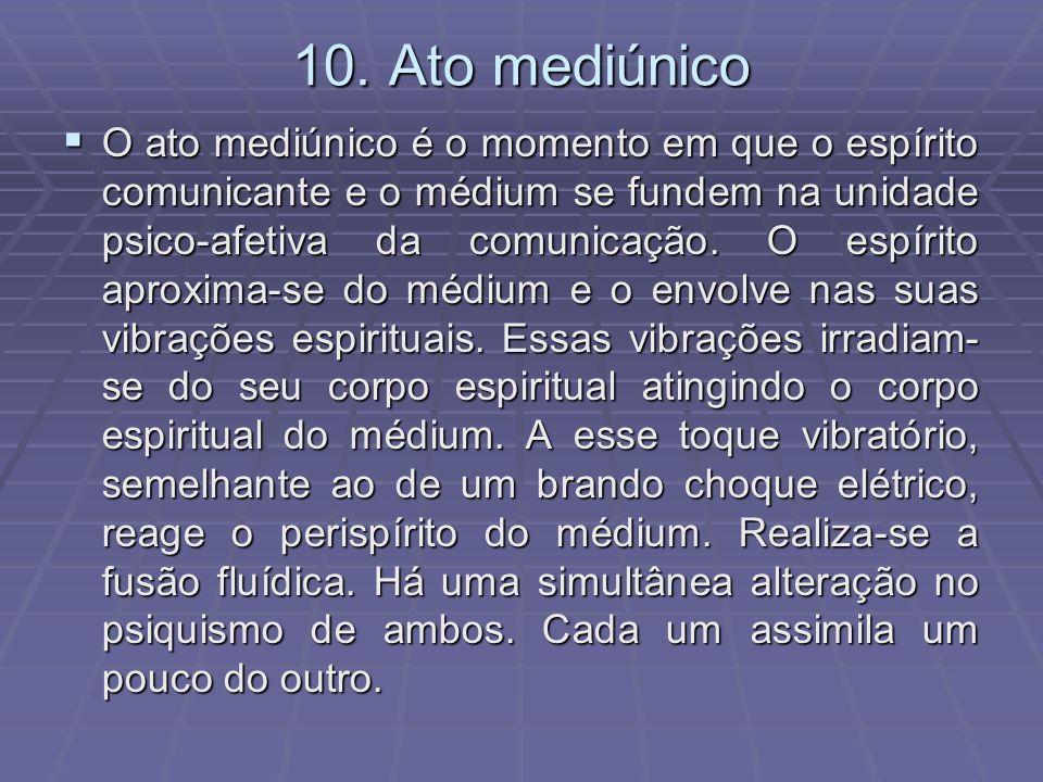 10. Ato mediúnico